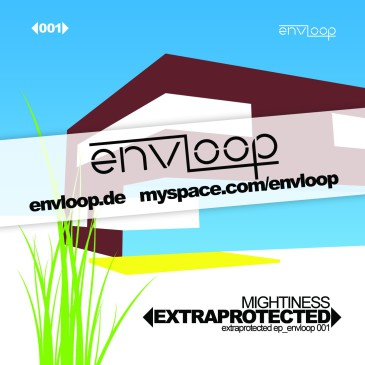 envloop 001: Mightiness Extraprotected EP