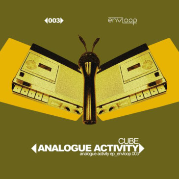 envloop 003: Der Cube – Analogue Activity E.P.