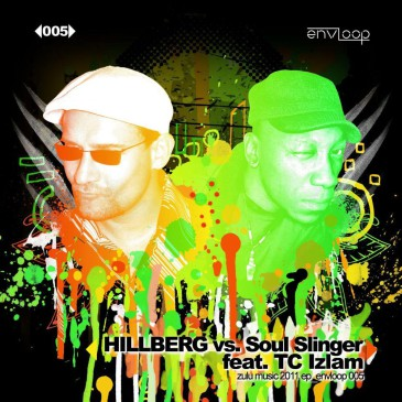 envloop 005: Hillberg vs. Soul Slinger feat. TC Izlam–Zulu Music 2011 E.P