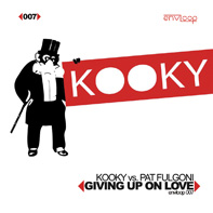 Kooky vs. Pat Fulgoni – Giving Up On Love E.P.