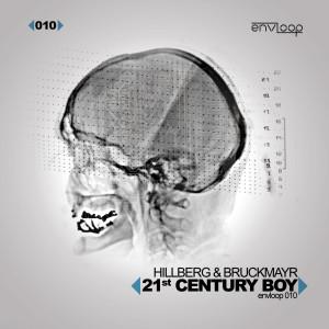 env 010: Hillberg and Bruckmayr – 21st Century Boy