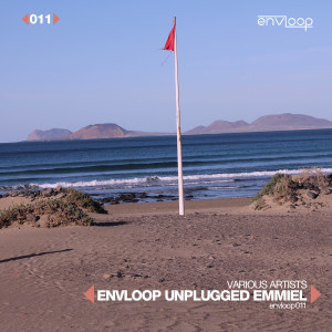 envloop 011: Unplugged Emmiel