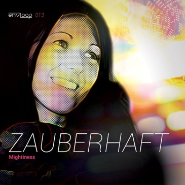 Mightiness-Zauberhaft (Original-Mix)