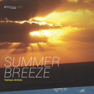 envloop 012: Summer Breeze