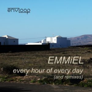 Envloop14-Emmiel-Every Hour of Every Day